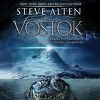 Vostok by Steve Alten