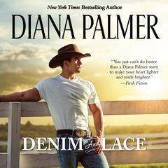 Denim and Lace by Diana Palmer