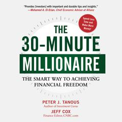 The 30-Minute Millionaire by Peter Tanous, Jeff Cox