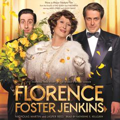 Florence Foster Jenkins by Jasper Rees, Nicholas Martin