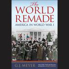 The World Remade by G. J. Meyer