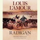 Radigan by Louis L'Amour, Louis L'Amour