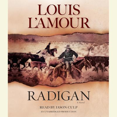 Radigan by Louis L'Amour, Louis L'Amour