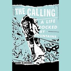 The Calling by Barry Blanchard