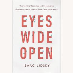 Eyes Wide Open by Isaac Lidsky