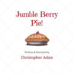 Jumble Berry Pie by Christopher Aslan
