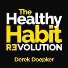 The Healthy Habit Revolution by Derek Doepker