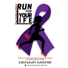 Run for Your Life by Denair Marie