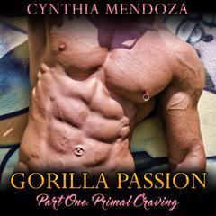 Primal Craving by Cynthia Mendoza