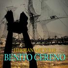 Benito Cereno by Herman Melville