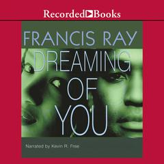 Dreaming of You by Francis Ray