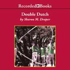 Double Dutch by Sharon M. Draper