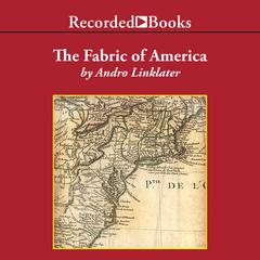 Fabric of America by Andro Linklater