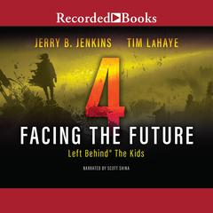 Facing the Future by Tim LaHaye, Jerry B. Jenkins
