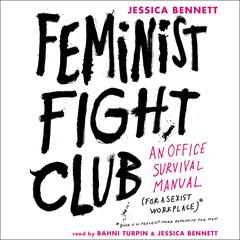 Feminist Fight Club by Jessica Bennett