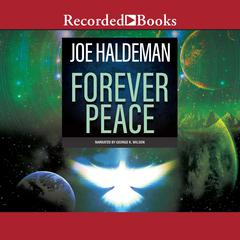 Forever Peace by Joe Haldeman