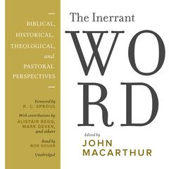 The Inerrant Word by John MacArthur