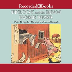Freddy and the Bean Home News by Walter R. Brooks
