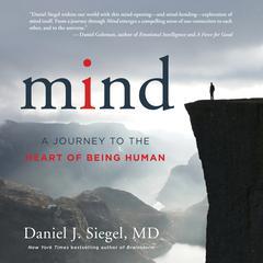 Mind by Daniel J. Siegel, MD