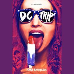 DC Trip by Sara Benincasa