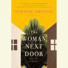 The Woman Next Door by Yewande Omotoso