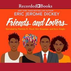 Friends and Lovers by Eric Jerome Dickey