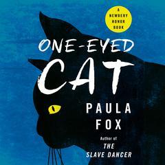 One-Eyed Cat by Paula Fox
