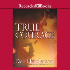 True Courage by Dee Henderson