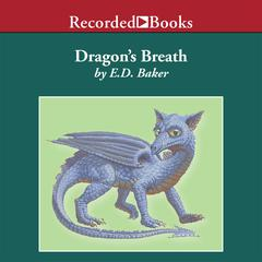 Dragon's Breath by E. D. Baker