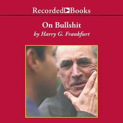 On Bullshit by Harry Frankfurt