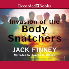 Invasion of the Body Snatchers by Jack Finney