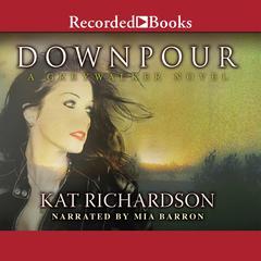 Downpour by Kat Richardson