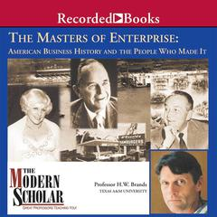 The Masters of Enterprise by H. W. Brands