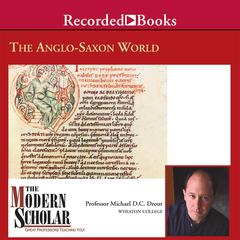 The Anglo-Saxon World by Michael Drout