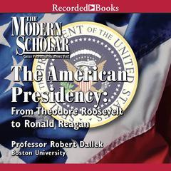 The American Presidency by Robert Dallek