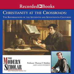 Christianity at the Crossroads by Thomas F. Madden