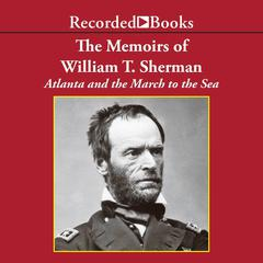 The Memoirs of William T. Sherman—Excerpts by William Sherman