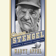 Casey Stengel by Marty Appel