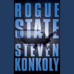 Rogue State by Steven Konkoly