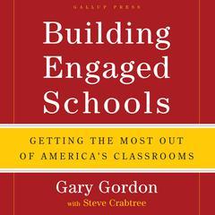 Building Engaged Schools by Gary Gordon