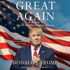 Great Again by Donald J. Trump
