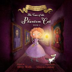 The Case of the Phantom Cat by Holly Webb
