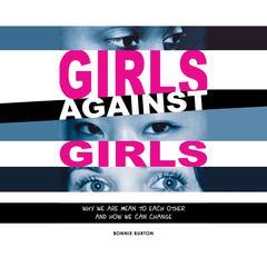 Girls Against Girls by Bonnie Burton