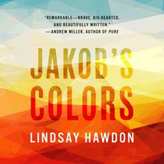 Jakob's Colors by Lindsay Hawdon