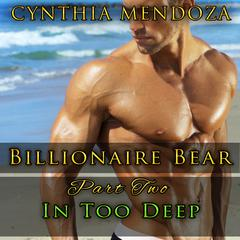 In Too Deep by Cynthia Mendoza
