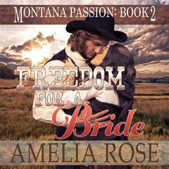 Freedom for a Bride by Amelia Rose