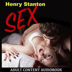 Sex by Henry Stanton
