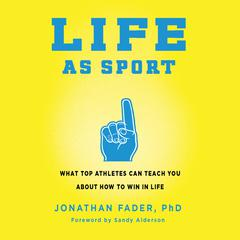 Life as Sport by Jonathan Fader