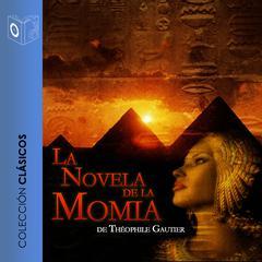 La novela de la momia by Mario Escobar, Théophile Gautier