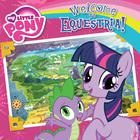 My Little Pony: Welcome to Equestria! by Olivia London